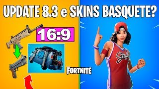 FORTNITE-NEWS PATCH 8.3 and SKINS BASKETBALL RETURNING?