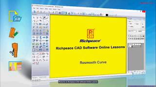 Richpeace CAD Software Online Lessons Tip of the day resmooth curve (V10)