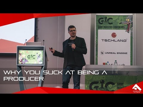 Why you suck at being a producer - GIC 2017 - Łukasz Hacura