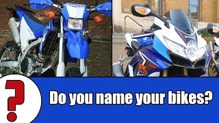 Do You Name Your Bikes?