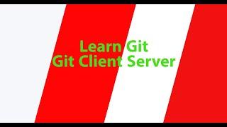 Part 6 - Git Client Server