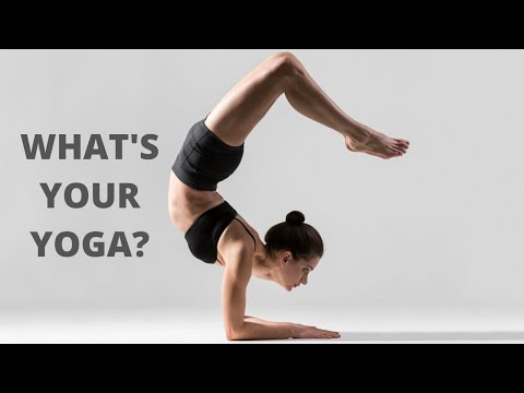 Which Type of Yoga is Good For Me?