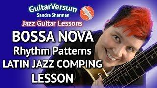 BOSSA NOVA Rhythm Guitar LESSON - LATIN Comping Patterns