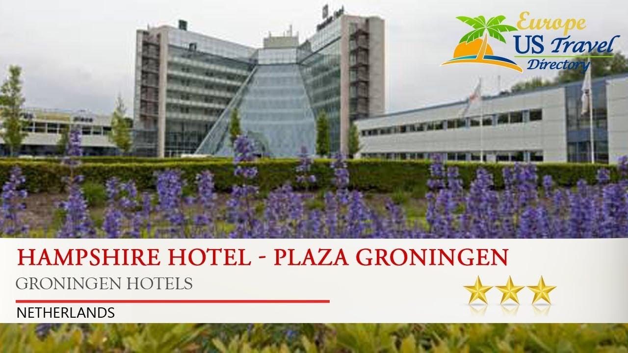 Hampshire Hotel Plaza Groningen Hotels Netherlands