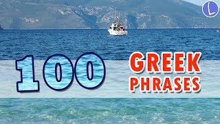 Learn 100 Common Greek Phrases for Tourists & Beginners