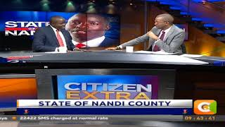 Focus on Nandi County, with Governor Stephen Sang #CitizenExtra