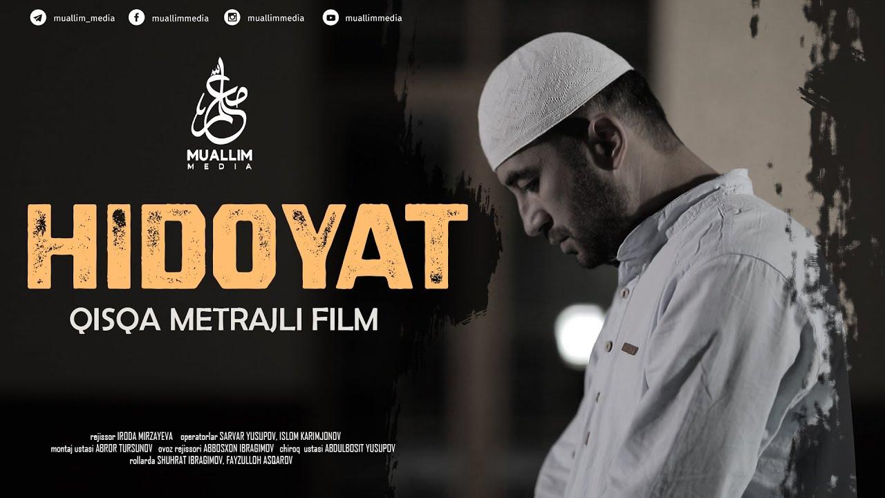Download «Ҳидоят» номли қисқа метражли фильм