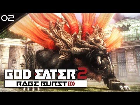 GOD EATER 2 RAGE BURST #02 : กินหัวพระเจ้าอย่างดุเดือด