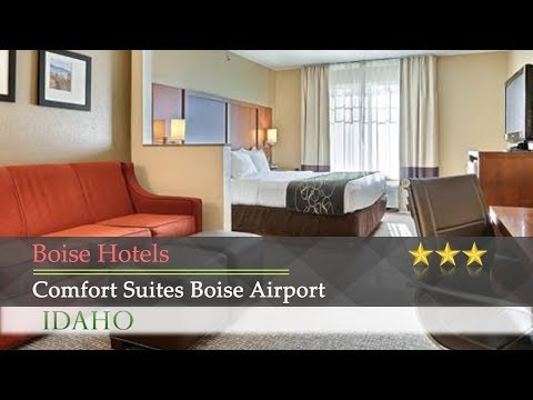 Comfort Suites Boise Airport - Boise Hotels, Idaho