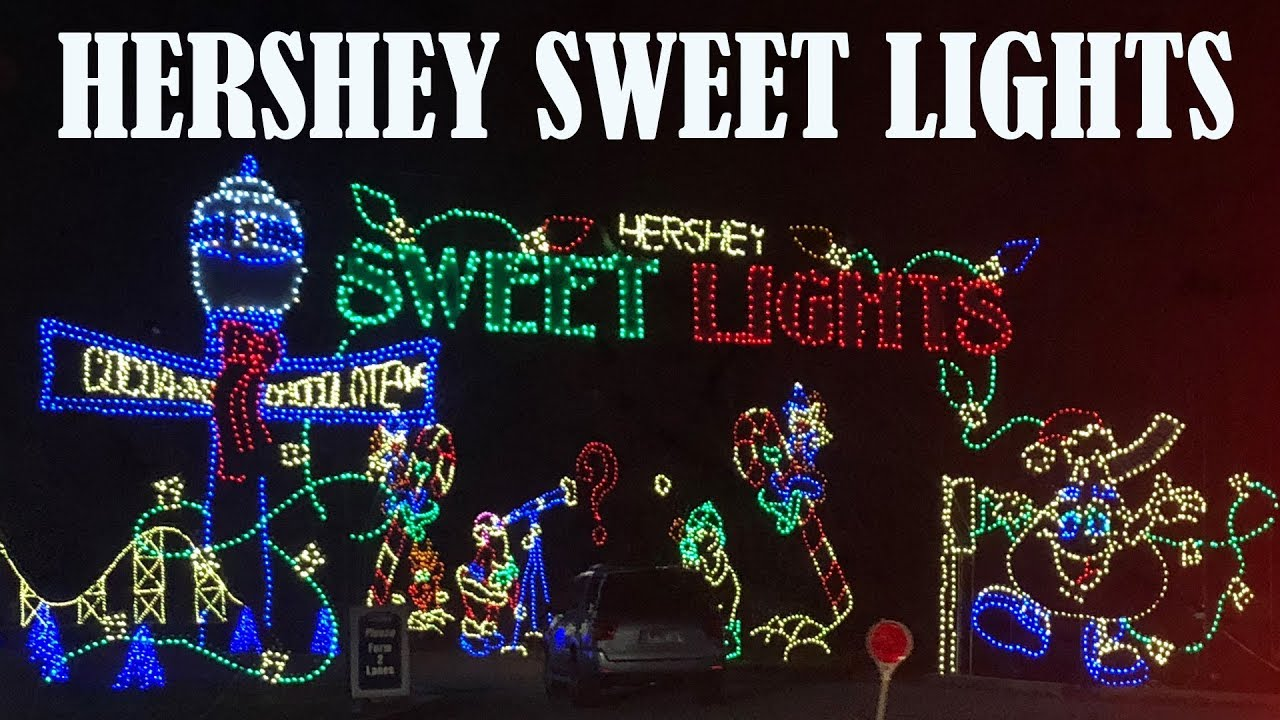 hershey sweet lights 2017 drive through - Hershey Christmas Lights