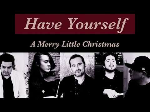 Have Yourself A Merry Little Christmas / Te Deseo Muy Felices Fiestas