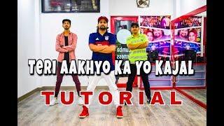 Teri Aakhya Ka Yo Kajal | Dance TuTorial #01 By Vijay Akodiya Aka V.j