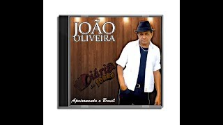 """João Oliveira - Compositor da canção """"Fora de Mim"""" - Diário do Forró"""