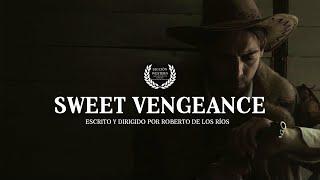 Sweet Vengeance - Cortometraje Western