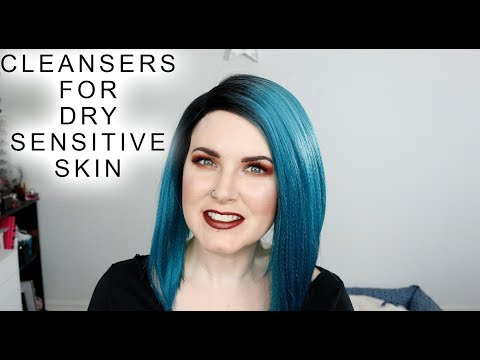 Best Cleansers for Sensitive, Dry Problem Skin - Rosacea, Eczema, Dermatitis @phyrra