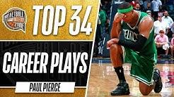 Paul Pierce Top 34 Plays Of His Career!