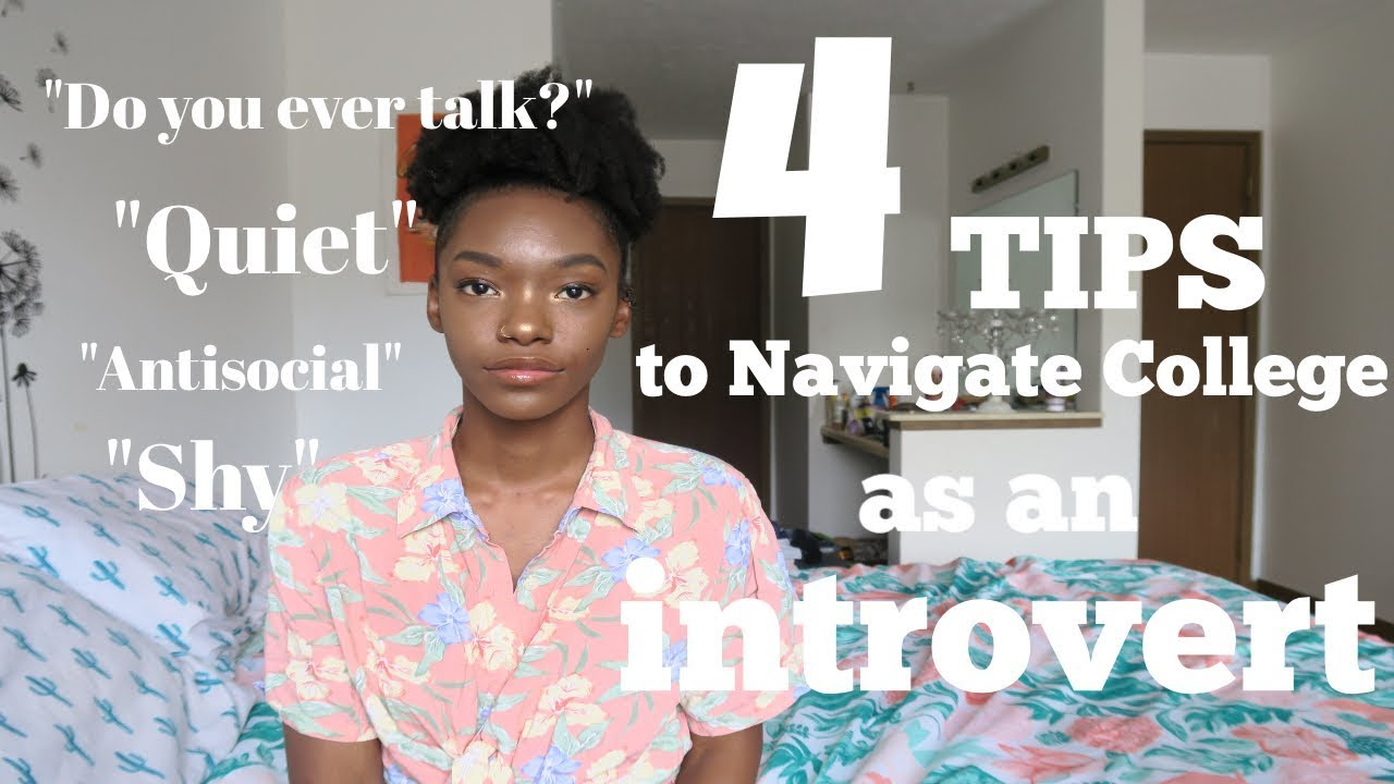 SURVIVING COLLEGE AS AN INTROVERT! | 4 Tips You NEED To ...