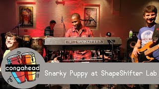 Snarky Puppy At Shapeshifter Lab.