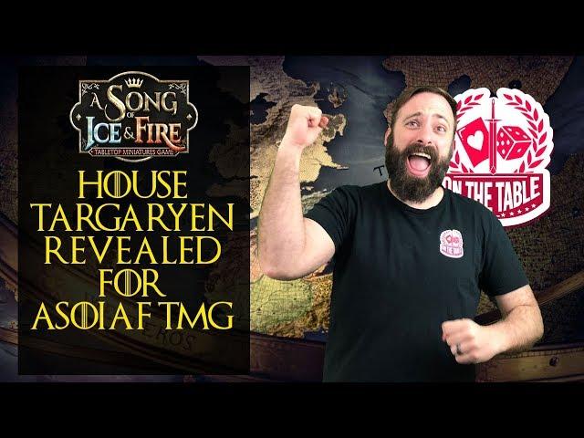 ASOIAF TMG: Targaryen Faction Revealed!
