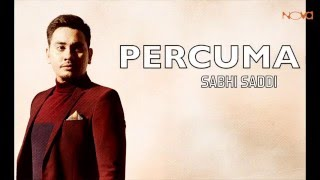 sabhi saddi percuma lirik video official
