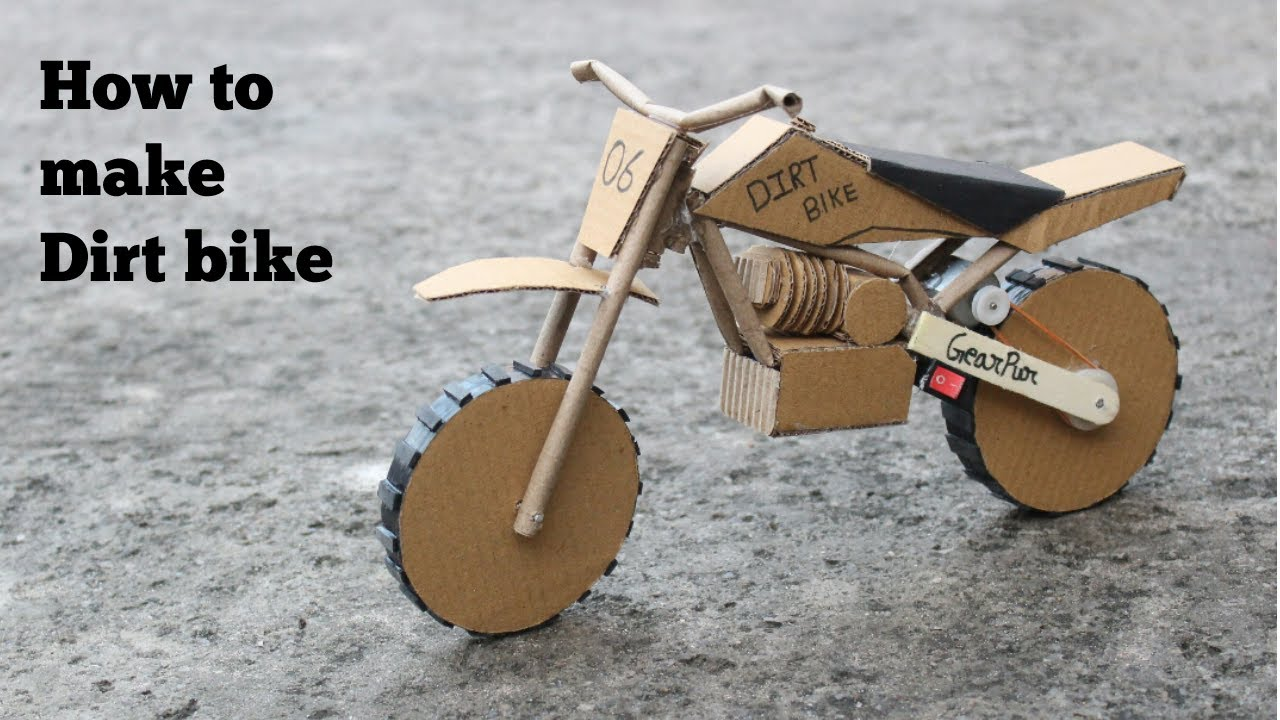 How to make cardboard dirt bike at very simple youtube for What is dirt made out of