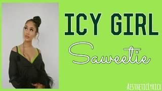 Saweetie - Icy Girl (lyrics)