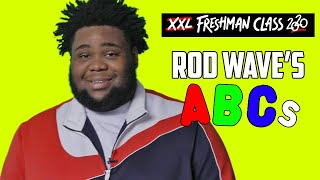 Rod Wave's ABCs
