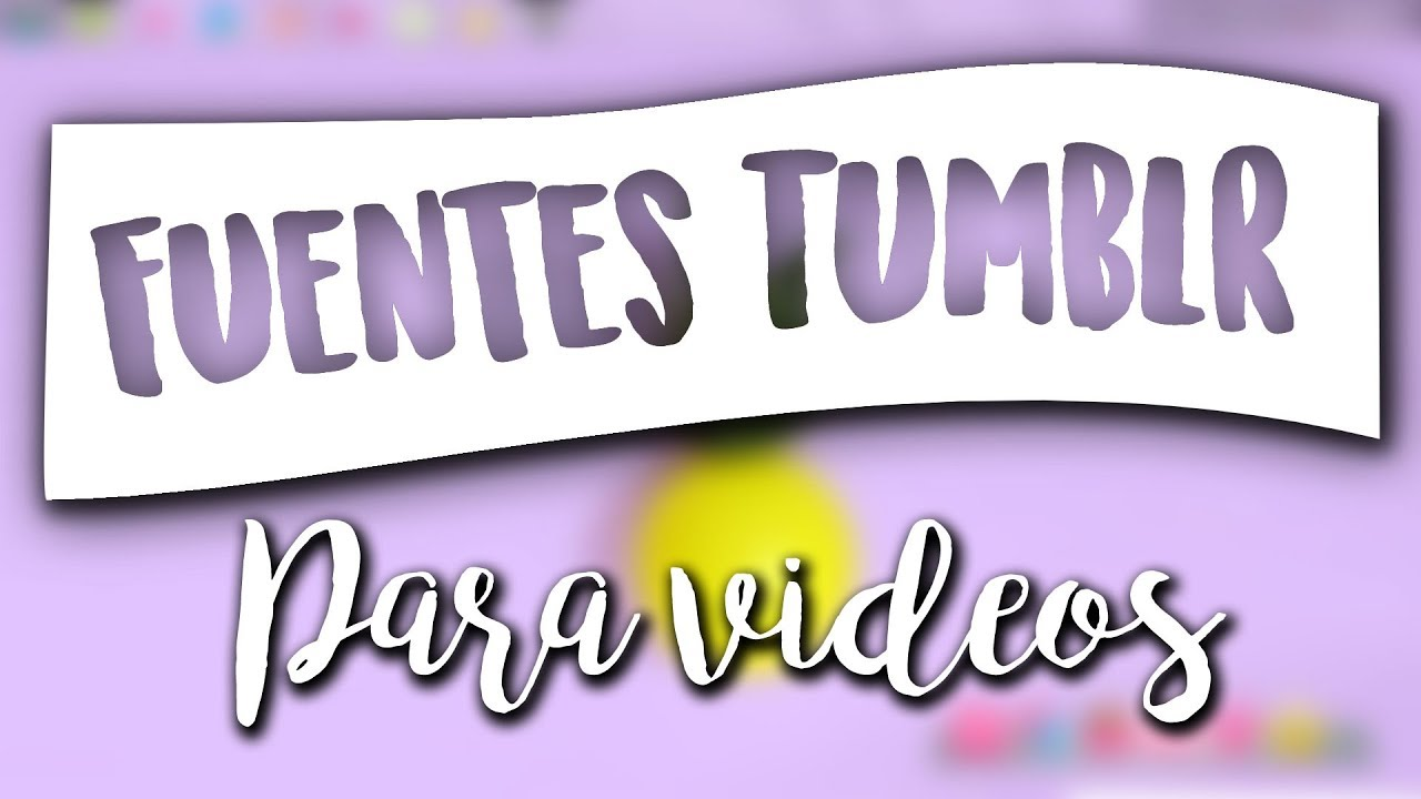 Pack De Fuentes Tumblr Para Tus Videos Youtube