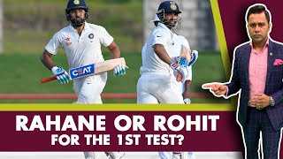 #WIvIND: RAHANE or ROHIT for the 1st TEST?   #AakashVani