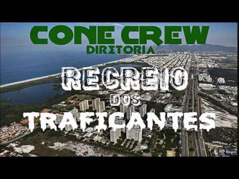 musica cone crew diretoria recreio dos traficantes