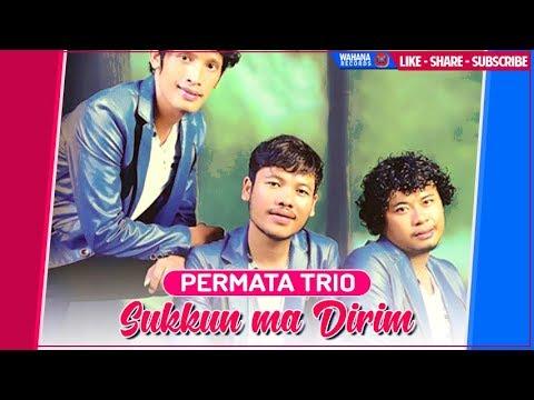 Permata Trio - Sukkun Ma Dirim