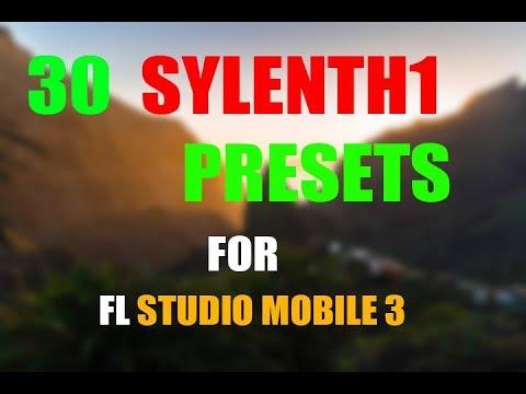 30 Sylenth1 Presets for FL Studio Mobile [FREE DOWNLOAD]