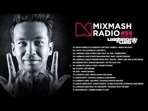Laidback Luke presents: Mixmash Radio 059 | #tenyearsofmixmash Special