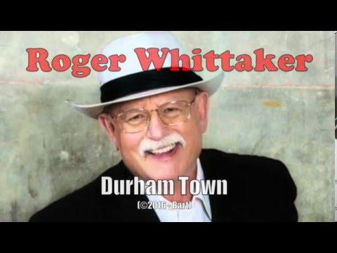Roger Whittaker - Durham Town (Karaoke)