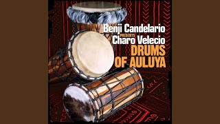 Drums of Auluya (Candelario Strut Mix)