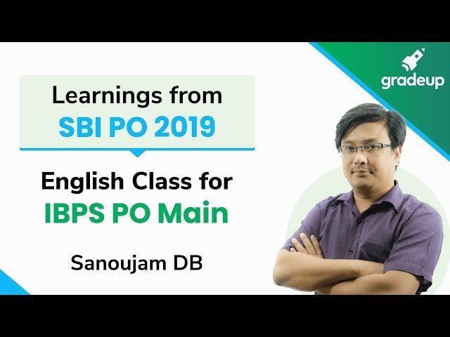 Learnings from SBI PO 2019 | English Class for IBPS PO Main | Sanoujam DB