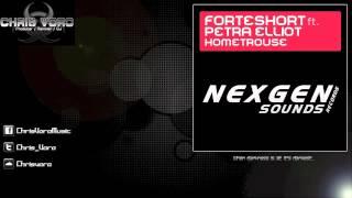 FORTEShort Ft. Petra Elliott - Hometrouse (Chris Voro Remix)