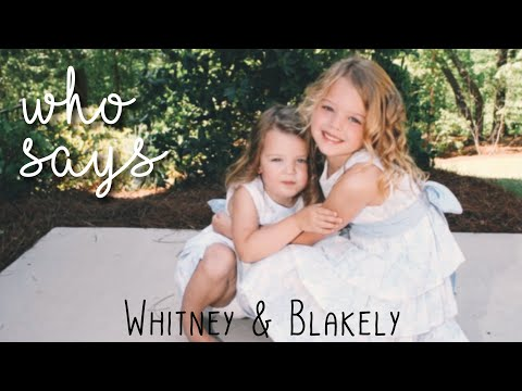 Who Says - Selena Gomez   Whitney Bjerken & Blakely Bjerken   April Bradley