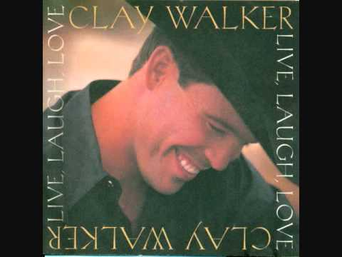 Clay Walker - Once In A Lifetime Love