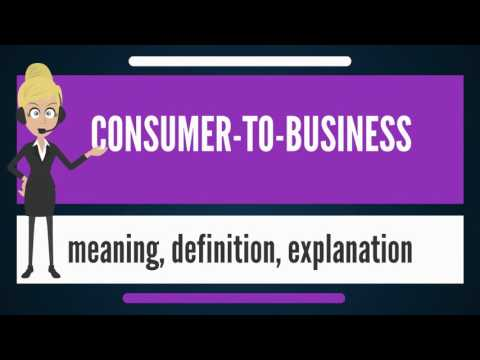 What Is CONSUMER-TO-BUSINESS? What Does CONSUMER-TO-BUSINESS Mean? CONSUMER-TO-BUSINESS Meaning