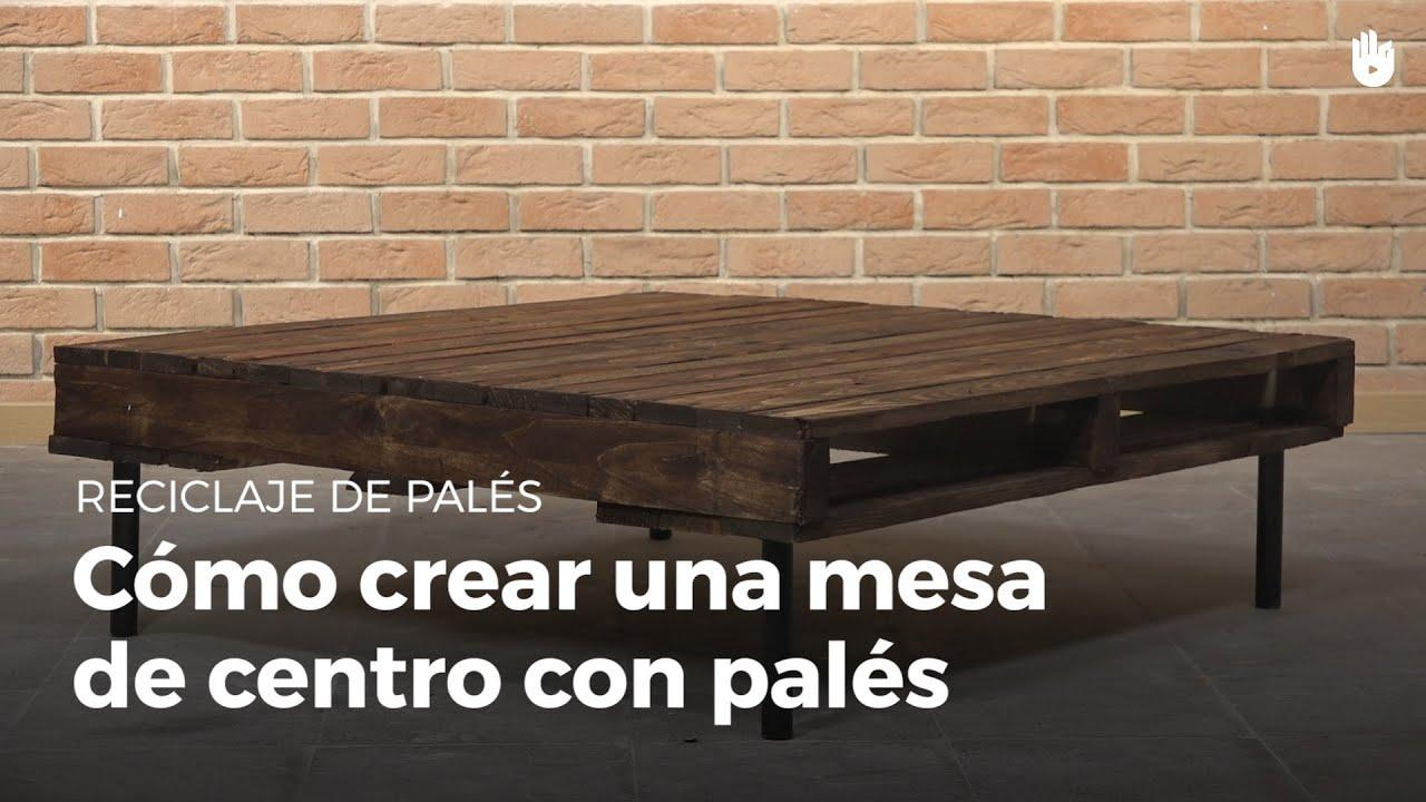 Aprende a fabricar una mesa de centro reciclaje de pal s youtube - Reciclaje de pales ...