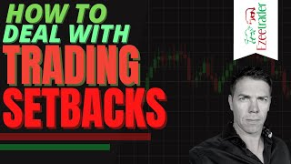 How to deal with trading setbacks...