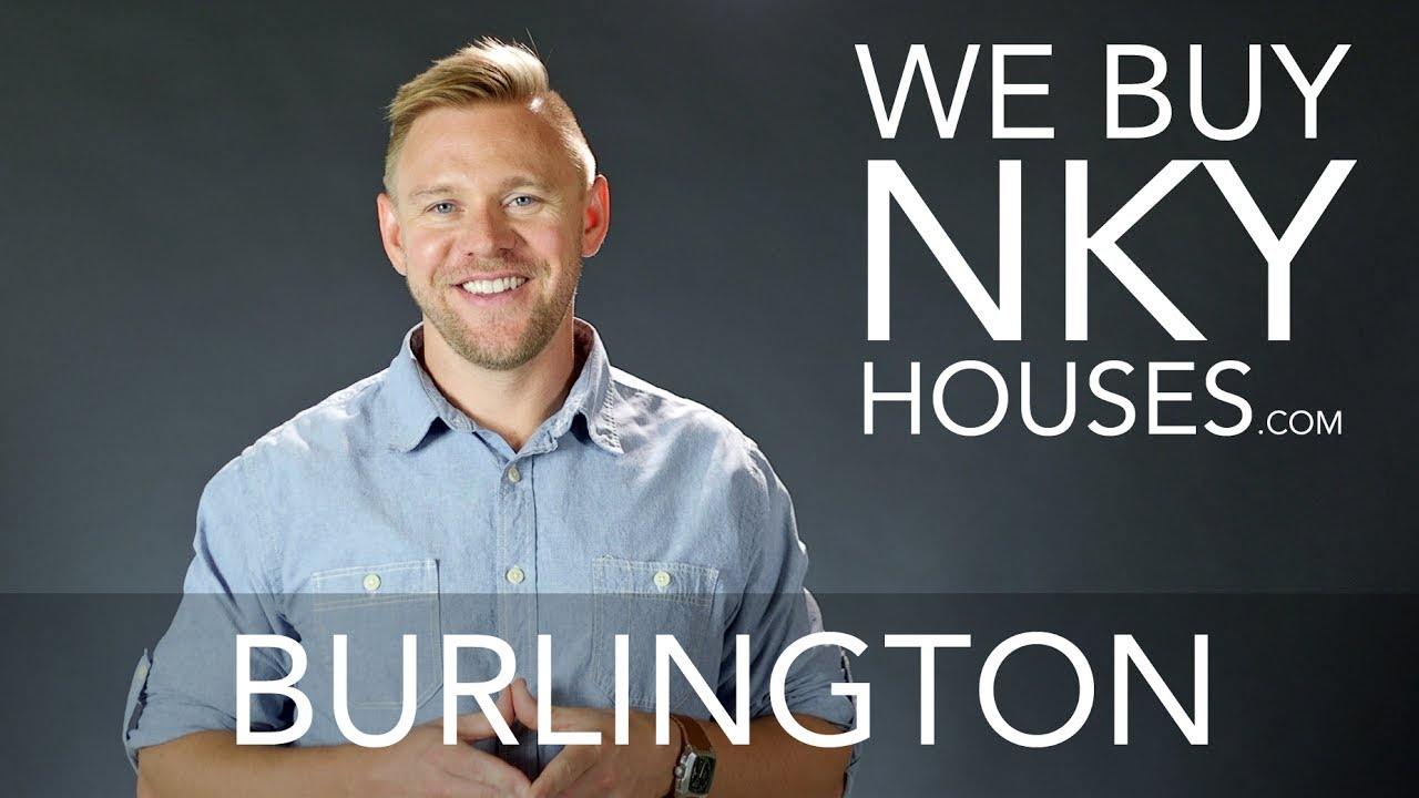We Buy Houses in Burlington KY - CALL 859.412.1940 - Sell Your Burlington House Fast For Cash