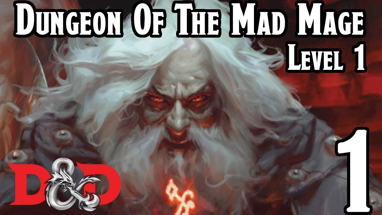 Dungeons & Dragons 5e -- Dungeon Of The Mad Mage Level One -- Episode 1