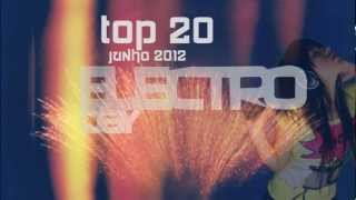Top 20 ElectroDay | Junho 2012 | - @ElectroDayOFC