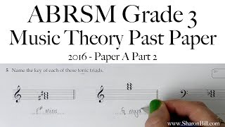 ABRSM Music Theory Grade 3 Past Paper 2016 A Part 2 with Sharon Bill