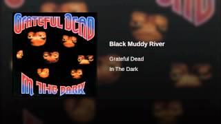 Black Muddy River