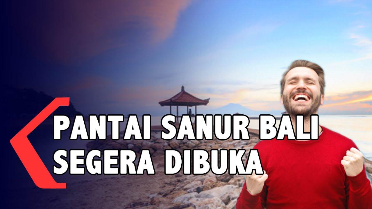 Pantai Sanur Di Bali Akan Segera  Dibuka