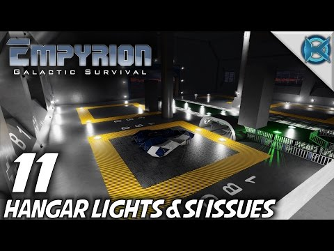 Empyrion Galactic Survival | Ep 11 | Hangar Lights & SI Issues | Let's Play Gameplay | Alpha 4 (S-9)