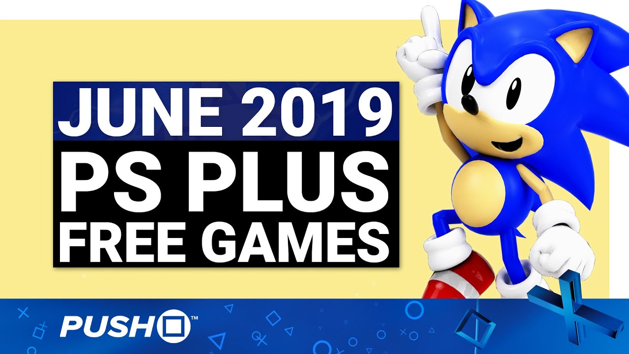 FREE PS PLUS GAMES ANNOUNCED: June 2019 | PS4 | Full PlayStation Plus Lineup